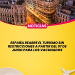 España reabre al turismo a partir del 07 de junio